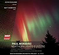 Paul Moravec: Northern Lights Electric
