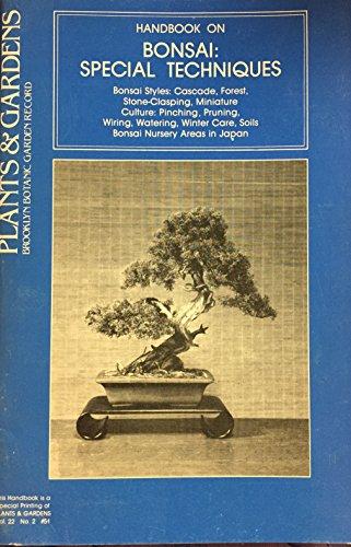 Handbook on BONSAI: Special Techniques, Vol. 22, No. 2 of 'Plants & Gardens' (Brooklyn Botanic Garden Record)