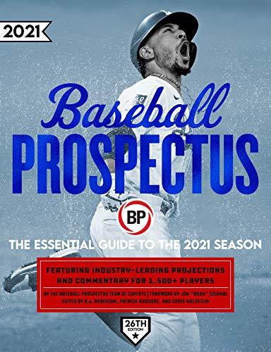 Baseball Prospectus 2021: The Essential Guide to the 2021 Season