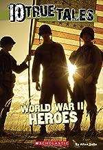 10حقيقية قصص: الحرب العالمية الثانية Heroes (حقيقية Tales عشرة أعوام)