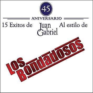 15 Exitos de Juan Gabriel Al Estilo De