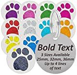 JK <span class='highlight'>Personalised</span> Engraved Round Glitter Paw Print BLACK BOLD LETTERING <span class='highlight'>Dog</span>/Cat Pet <span class='highlight'><span class='highlight'>ID</span></span> <span class='highlight'>Tag</span> Small/Large (Standard - 25mm, Pink)