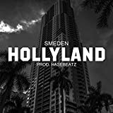 Hollyland Anthem [Explicit]