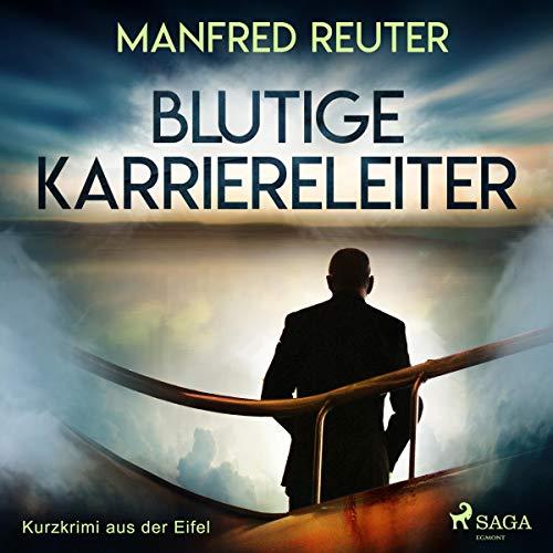 Blutige Karriereleiter audiobook cover art