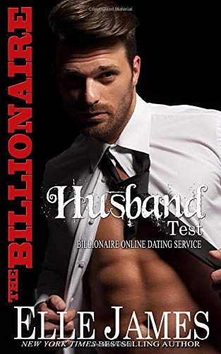 Compare Textbook Prices for The Billionaire Husband Test Billionaire Online Dating Service  ISBN 9781626950160 by James, Elle