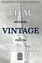 Vital Vintage Church: How Traditional Congregations Thrive