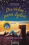 Dos vidas para Lydia par Silver