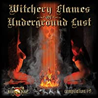 Witchery Flames of Underground
