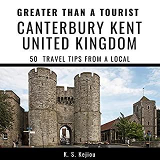 Greater Than a Tourist - Canterbury, Kent, United Kingdom     50 Travel Tips from a Local              By:                                                                                                                                 K. S. Kejiou,                                                                                        Greater Than a Tourist                               Narrated by:                                                                                                                                 Sangita Chauhan                      Length: 1 hr and 5 mins     Not rated yet     Overall 0.0