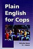 Plain English for Cops