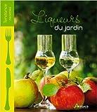 Liqueurs du jardin de Patrick André,Samuel Butler,Guillaume Mourton ( 10 avril 2012 ) - 10/04/2012