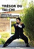 Trésor du tai-chi - Précis de la boxe du faîte suprême