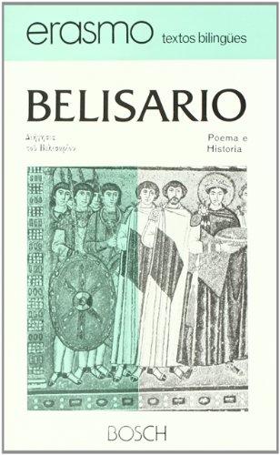 Poema e historia de Belisario: Edición a cargo de J. Valero Garrido