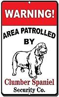 アルミ金属看板おかしい警告領域は、Clummber Spanielがパトロールしました。