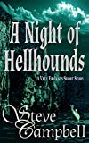 A Night of Hellhounds: A Vree Erickson Short Story (Luminary Magic Book 1)