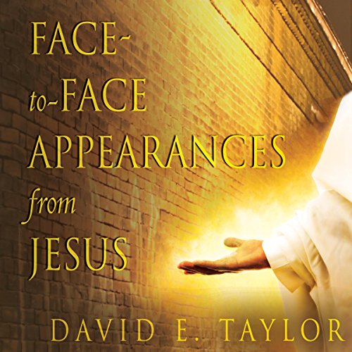 Face-to-Face Appearances from Jesus audiobook cover art