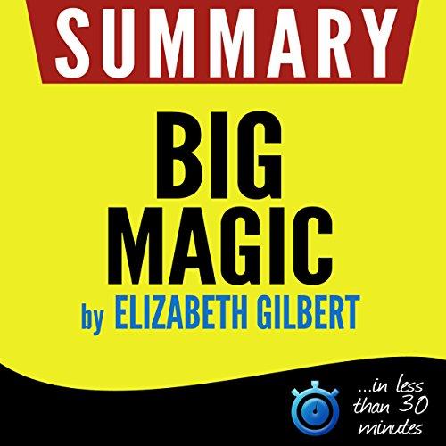 Big Magic: Creative Living Beyond Fear cover art