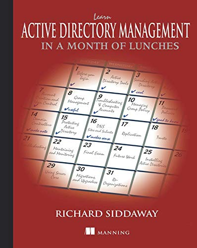 Learn Active Directory Management in a Month of Lunches (English Edition)