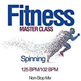 Fitness Master Class: Spinning 125 Bpm/102 Bpm (Non-Stop Mix)