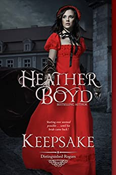 Keepsake (The Distinguished Rogues Book 5) by [Heather Boyd]