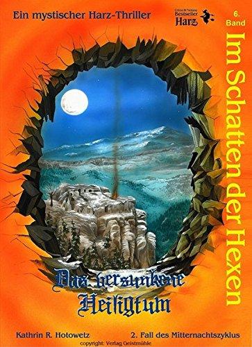 Im Schatten der Hexen: Das versunkene Heiligtum