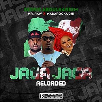 Jaga Jaga Reloaded (feat. Mr. Raw & Madarocka Chi)