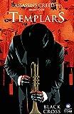 Assassin's Creed: Templars Vol. 1: Black Cross