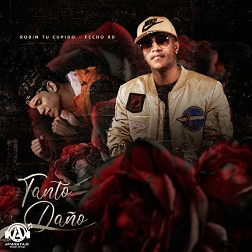 Robin Tu Cupido & El Fecho RD