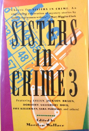 Sisters in Crime 3 - Book #3 of the Sisters in Crime