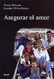 Asegurar el amor (Vértice)