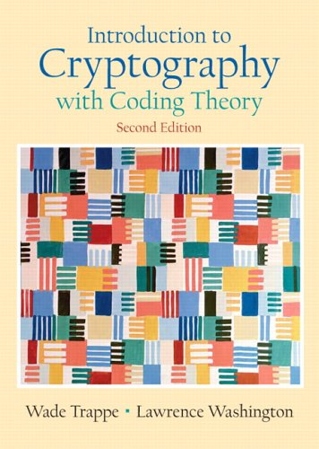 Introduction to Cryptography with Coding Theory (2nd...