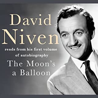 The Moon's a Balloon                   By:                                                                                                                                 David Niven                               Narrated by:                                                                                                                                 David Niven                      Length: 2 hrs and 13 mins     282 ratings     Overall 4.5