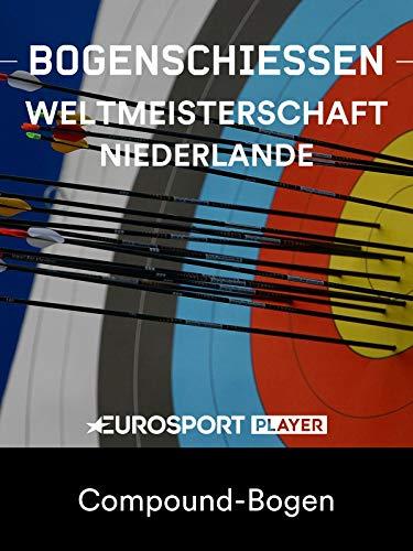 Bogenschiessen:Weltmeisterschaft 2019 inden Bosch (NED) - Compound-Bogen