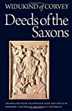 Res Gestae Saxonicae (Deeds of the Saxons) (Medieval Texts in Translation) by Widukind of Corvey (8-Jan-2015) Paperback