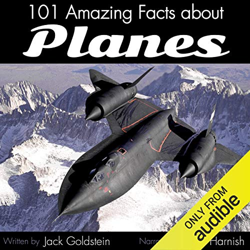 101 Amazing Facts About Planes audiobook cover art