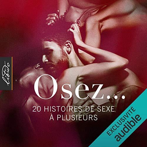 Couverture de Osez… 20 histoires de sexe à plusieurs