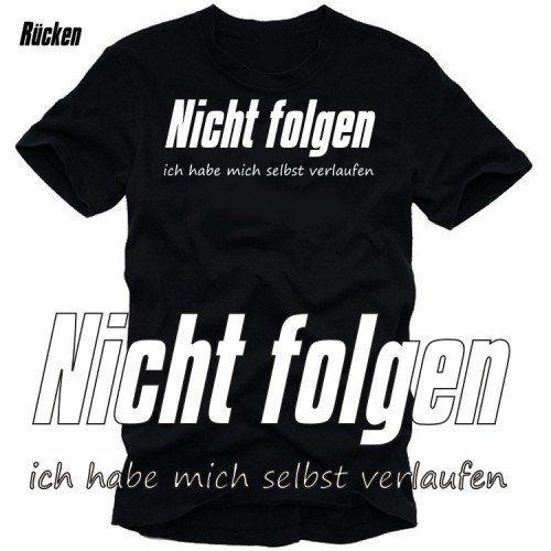 NICHT FOLGEN - Ich habe mit selbst verlaufen ! - T-SHIRT hinten schwarz/weiss Gr.XXXL