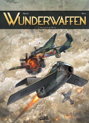 Wunderwaffen T02: Aux portes de l'enfer