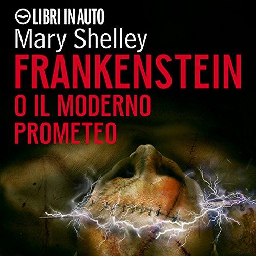Frankenstein. O il moderno prometeo  Audiolibri