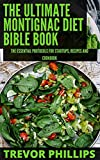 The Ultimate Montignac Diet Bible Book: The Essential Protocols For Startups, Recipes and Cookbook (English Edition)