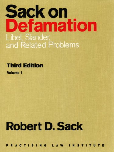 Compare Textbook Prices for Sack on Defamation: Libel, Slander and Related Problems 2-Volume Set 3rd Edition ISBN 9780872241183 by Sack, Robert D.
