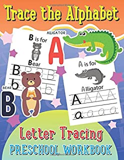 Trace the Alphabet Letter Tracing Preschool Workbook (Kid's Educational Activity Books) (Volume 5)
