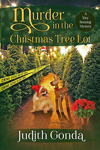Murder in the Christmas Tree Lot (A Tory Benning Mystery Book 2) by [Judith Gonda]