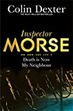 Death is Now My Neighbour (Inspector Morse Series Book 12) (English Edition)