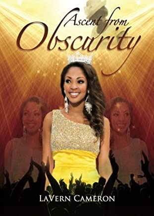 Ascent from Obscurity by Lavern Cameron (2014-07-01)