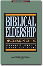 Biblical Eldership Discussion Guide (Open for Discussion Series)