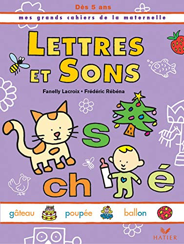 Mes Grands Cahiers Maternelle - Lettres