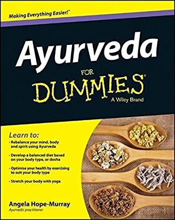 Ayurveda For Dummies by Angela Hope-Murray(2013-05-28)