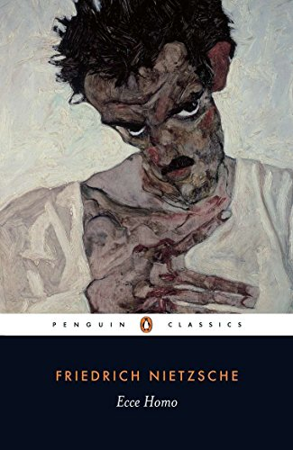 Ecce Homo: How One Becomes What One is: How One Becomes What One Is; Revised Edition (Penguin Classics)