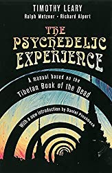 The Psychedelic Experience: A Manual Based on the Tibetan Book of the Dead (Citadel Underground) on BoomerSwag!